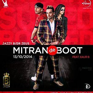 Mitran De Boot (feat. Dr Zeus & Kaur B)