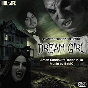 Dream Girl (feat. E=MC & Roach Killa)