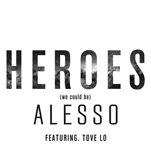 Heroes (We Could Be) (feat. Tove Lo)