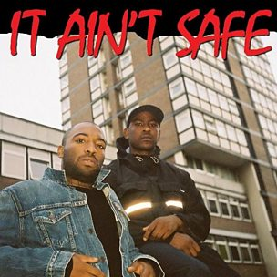 It Ain't Safe (feat. Young L.O.R.D.)