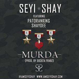Murda (feat. Patoranking & Shaydee)