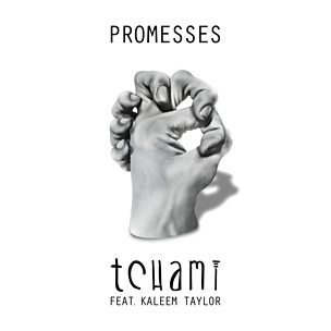 Promesses (feat. Kaleem Taylor)