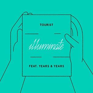 Illuminate (feat. Years & Years)
