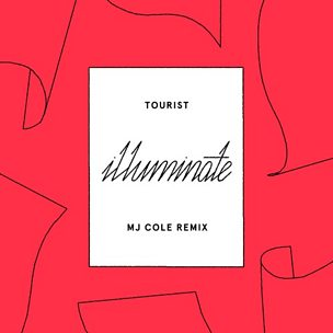 Illuminate (MJ Cole Remix) (feat. Years & Years)