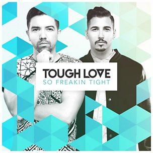 So Freakin Tight (Hannah Wants & Tough Love Remix)