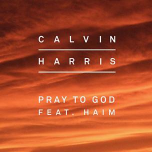 Pray To God (feat. HAIM)