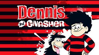 Dennis & Gnasher