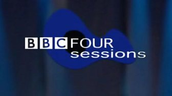 BBC Four Sessions