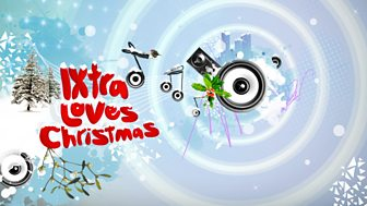 Christmas and New Year on 1Xtra