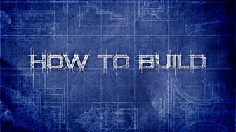 How to Build...