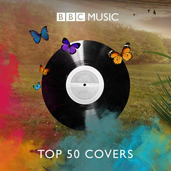 Greatest Cover Versions: Top 50