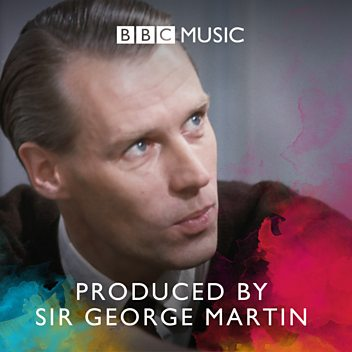 Produced by Sir George Martin
