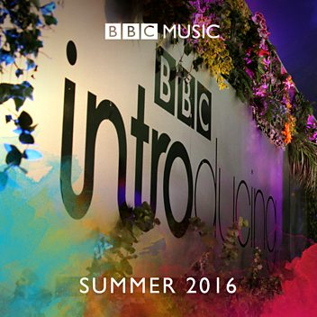 BBC Introducing: Summer 2016