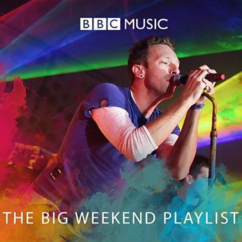 The Big Weekend Playlist