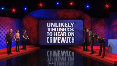 Image for Unlikely things to hear on Crimewatch