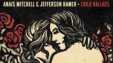 Image for Performance by Anaïs Mitchell and Jefferson Hamer