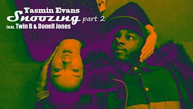 Image for Yasmin Evans – Snoozing Part 2 (feat. Twin B & Donell Jones)