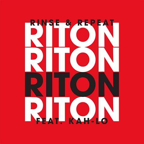 Rinse & Repeat (feat. Kah-Lo)