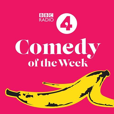 BBC Podcasts - Radio 4, Comedy