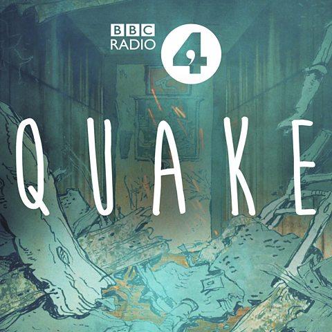 Image result for quake bbc radio 4