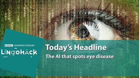 The AI that spots eye disease