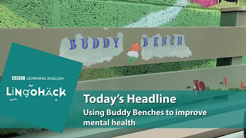 Using Buddy Benches to improve mental health