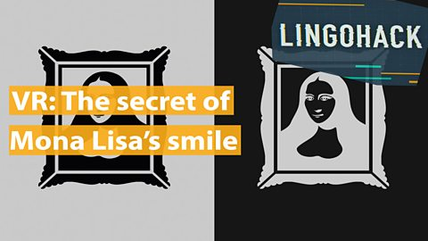 VR: The secret of Mona Lisa's smile