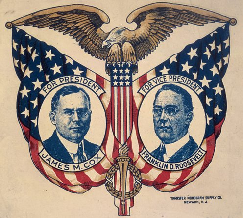 1920 election campaign poster with James Cox and Franklin D Roosevelt (FDR)