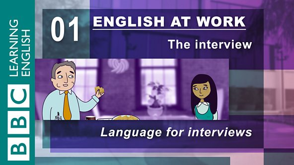 BBC Learning English - English at Work / The Interview