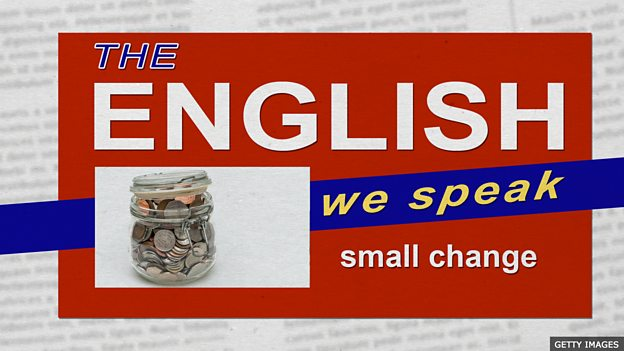 BBC Learning English - The English We Speak