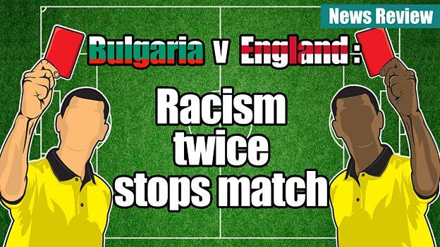 Bulgaria v England: Racism stops match