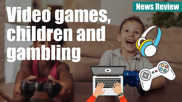 Is gaming turning children into gamblers?