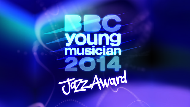 BBC Young Musician Jazz Award 2014 deadline has been extended to October 25th