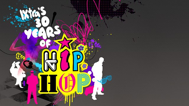 Image for 1Xtra's 30 Years of Hip Hop