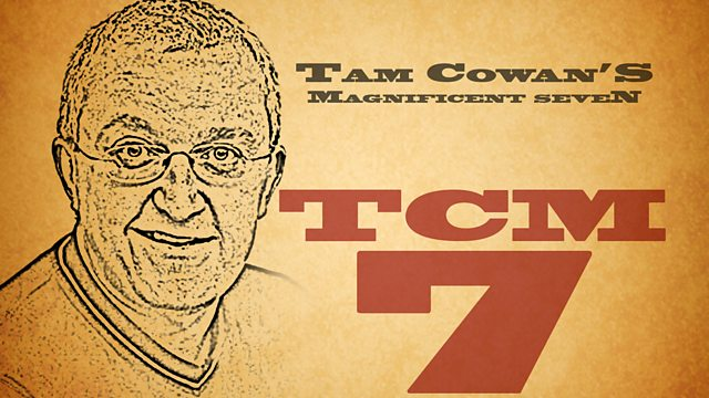 Image for Tam Cowan's Magnificent 7