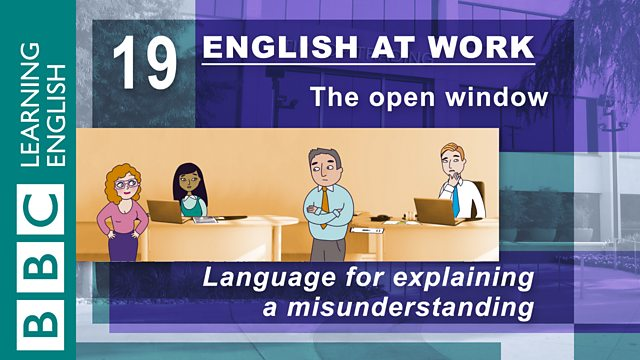 BBC Learning English - English at Work / The open window