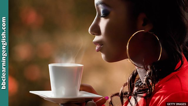 0724581fb8c BBC Learning English - 6 Minute English / The smell of coffee