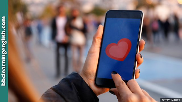 BBC Learning English - 6 Minute English / Dating apps