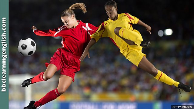 BBC Learning English - 6 Minute English / Women's football
