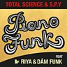 Cover art for Piano Funk (Feat. Riya & Dam FunK)