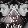 Cover art for Wait For A Minute (feat. Justin Bieber)