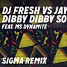 Cover art for Dibby Dibby Sound (Sigma Remix) (feat. Ms. Dynamite)