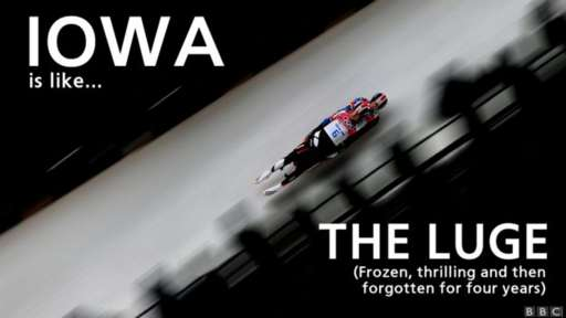 Iowa is like the luge (frozen, thrilling and then forgotten for four years)