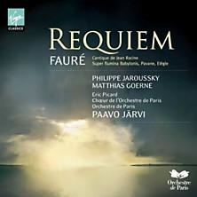 Review of Requiem; Cantique de Jean Racine (conductor: Paavo Järvi; Choeur de l'Orchestre de Paris; Orchestre de Paris)