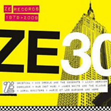 Review of Ze 30: Ze Records Story 1979-2009
