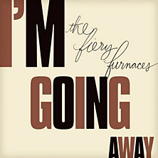 Review of I'm Going Away