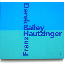 Review of Derek Bailey/Franz Hautzinger