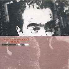 Review of Lifes Rich Pageant (25th Anniversary Edition)
