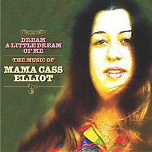 Review of Dream A Little Dream Of Me - The Music Of Mama Cass