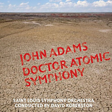 Review of Doctor Atomic Symphony